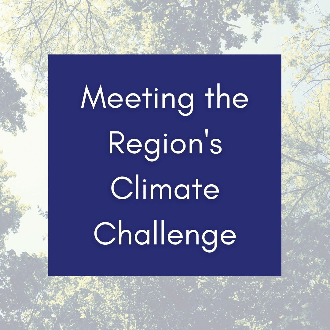 Meeting the Region's Climate Challenge